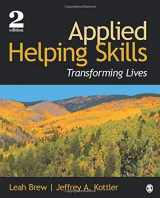 9781483375694-1483375692-Applied Helping Skills: Transforming Lives