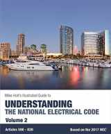 9780990395362-0990395367-Mike Holt's Illustrated Guide to Understanding the National Electrical Code, Vol.2, Based on the 2017 NEC
