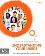 9780128002322-0128002328-Understanding Your Users: A Practical Guide to User Research Methods (Interactive Technologies)