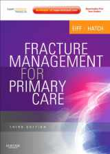 9781437704280-143770428X-Fracture Management for Primary Care: Expert Consult - Online and Print