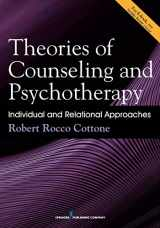 9780826168658-0826168655-Theories of Counseling and Psychotherapy: Individual and Relational Approaches