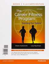 9780134041407-0134041402-Career Fitness Program, The: Exercising Your Options, Student Value Edition