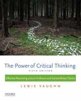 9780199385423-0199385424-The Power of Critical Thinking: Effective Reasoning about Ordinary and Extraordinary Claims
