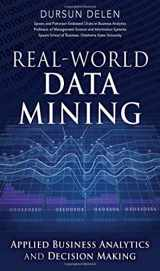 9780133551075-0133551075-Real-World Data Mining: Applied Business Analytics and Decision Making (FT Press Analytics)