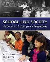 9780078024405-0078024404-School and Society: Historical and Contemporary Perspectives