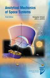 9781624102400-1624102409-Analytical Mechanics of Space Systems (Aiaa Education)