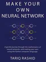 9781530826605-1530826608-Make Your Own Neural Network