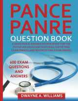 9781508682172-1508682178-PANCE and PANRE Question Book: A Comprehensive Question and Answer Study Review Book for the Physician Assistant National Certification and Recertification Exam