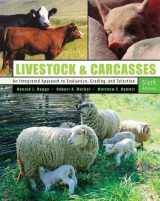 9780757520594-0757520596-Livestock and Carcasses: An Integrated Approach to Evaluation, Grading and Selection