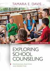 9781285736167-1285736168-Exploring School Counseling (Professional Practices and Perspectives)
