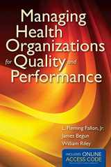 9781449653279-1449653278-Managing Health Organizations for Quality and Performance