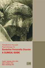 9781585624379-1585624373-Transference-Focused Psychotherapy for Borderline Personality Disorder: A Clinical Guide