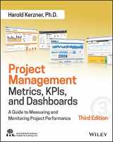 9781119427285-1119427282-Project Management Metrics, KPIs, and Dashboards: A Guide to Measuring and Monitoring Project Performance