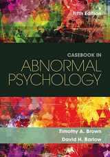 9781305971714-130597171X-Casebook in Abnormal Psychology