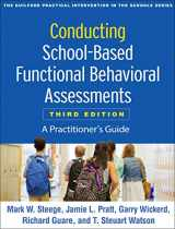9781462538737-1462538738-Conducting School-Based Functional Behavioral Assessments, Third Edition: A Practitioner's Guide (The Guilford Practical Intervention in the Schools Series)