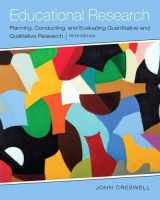 9780133549584-0133549585-Educational Research: Planning, Conducting, and Evaluating Quantitative and Qualitative Research