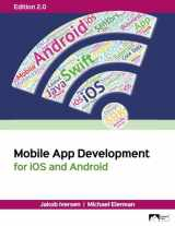 9781943153282-1943153280-Mobile App Development for iOS and Android, Edition 2.0