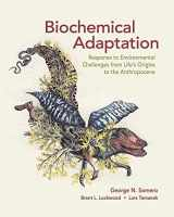 9781605355641-160535564X-Biochemical Adaptation: Response to Environmental Challenges from Life's Origins to the Anthropocene
