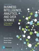 9780134633282-0134633288-Business Intelligence, Analytics, and Data Science: A Managerial Perspective (4th Edition)