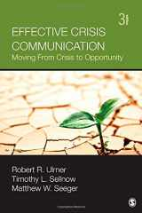 9781452257518-1452257515-Effective Crisis Communication: Moving From Crisis to Opportunity