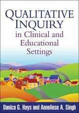 9781609182458-1609182456-Qualitative Inquiry in Clinical and Educational Settings