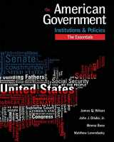 9781305500075-1305500075-American Government: Institutions and Policies, Essentials Edition