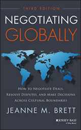 9781118602614-1118602617-Negotiating Globally: How to Negotiate Deals, Resolve Disputes, and Make Decisions Across Cultural Boundaries (Jossey-bass Business & Management)