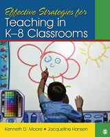 9781412974554-1412974550-Effective Strategies for Teaching in K-8 Classrooms
