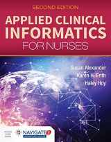 9781284129175-1284129179-Applied Clinical Informatics for Nurses