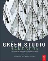 9780080890524-0080890520-The Green Studio Handbook, Second Edition: Environmental Strategies for Schematic Design
