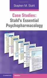 9780521182089-0521182085-Case Studies: Stahl's Essential Psychopharmacology
