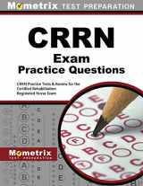 9781630940119-1630940119-CRRN Exam Practice Questions: CRRN Practice Tests & Review for the Certified Rehabilitation Registered Nurse Exam (Mometrix Test Preparation)