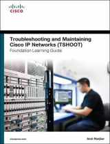 9781587204555-158720455X-Troubleshooting and Maintaining Cisco IP Networks (TSHOOT) Foundation Learning Guide: (CCNP TSHOOT 300-135) (Foundation Learning Guides)