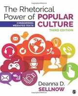 9781506315218-1506315216-The Rhetorical Power of Popular Culture: Considering Mediated Texts (NULL)