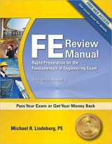 9781591263333-1591263336-FE Review Manual: Rapid Preparation for the Fundamentals of Engineering Exam, 3rd Ed