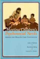 9780890799925-089079992X-Meeting Children's Psychosocial Needs Across The Health-Care Continuum