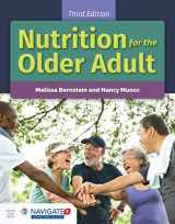 9781284149005-1284149005-Nutrition for the Older Adult