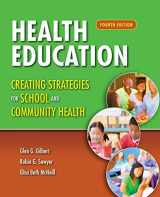 9781449698546-1449698549-Health Education: Creating Strategies for School & Community Health