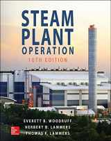 9781259641336-1259641333-Steam Plant Operation, 10th Edition