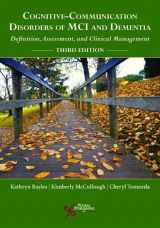 9781635500608-1635500605-Cognitive-Communication Disorders of MCI and Dementia: Definition, Assessment, and Clinical Management, Third Edition