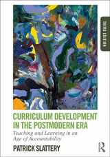 9780415808569-0415808561-Curriculum Development in the Postmodern Era: Teaching and Learning in an Age of Accountability