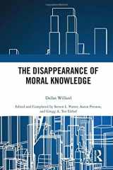 9781138589254-113858925X-The Disappearance of Moral Knowledge