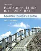 9780133843286-0133843289-Professional Ethics in Criminal Justice: Being Ethical When No One is Looking
