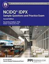 9781591265276-1591265274-PPI NCIDQ IDPX Sample Questions and Practice Exam, 2nd Edition – More Than 275 Practice Questions for the NCDIQ Interior Design Professional Exam
