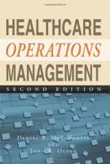 9781567934441-1567934447-Healthcare Operations Management, Second Edition