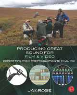 9780415722070-0415722071-Producing Great Sound for Film and Video: Expert Tips from Preproduction to Final Mix