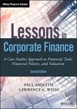 9781119537830-1119537835-Lessons in Corporate Finance: A Case Studies Approach to Financial Tools, Financial Policies, and Valuation (Wiley Finance)
