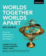 9780393668537-0393668533-Worlds Together, Worlds Apart with Sources (Concise Second Edition) (Vol. Combined Volume)
