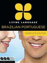 9780307972088-0307972089-Living Language Brazilian Portuguese, Complete Edition: Beginner through advanced course, including 3 coursebooks, 9 audio CDs, and free online learning