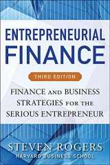 9780071825399-0071825398-Entrepreneurial Finance, Third Edition: Finance and Business Strategies for the Serious Entrepreneur